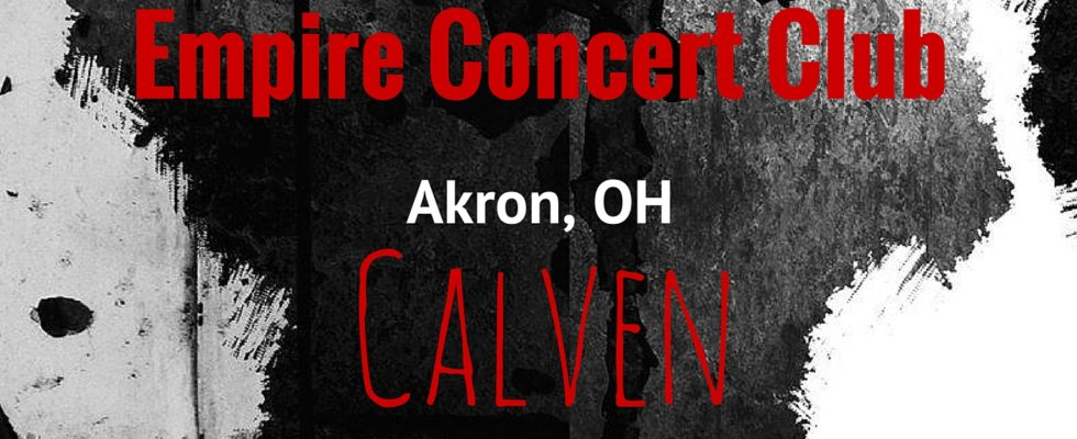 Calven – The Empire Concert Club